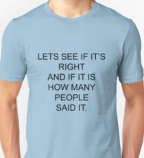 Let's see if it's right....Pointless Unisex T-Shirt