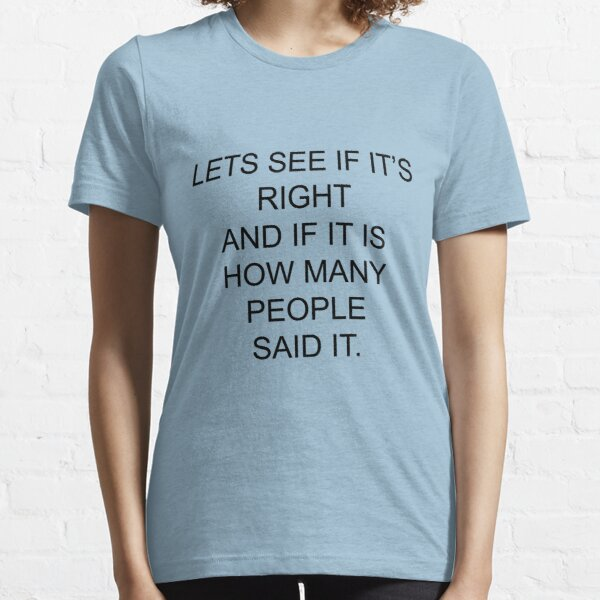 Let's see if it's right....Pointless Essential T-Shirt