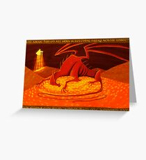 Smaug - My Armour is Like Ten Thousand Shields Greeting Card