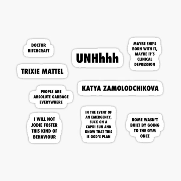 UNHhhh trixie and katya sticker pack quote Sticker