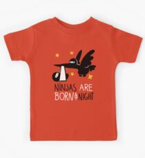 Ninjas are born at night... Kids Clothes