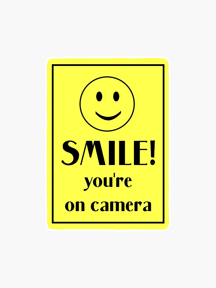Smile! You're on Camera by ellio10