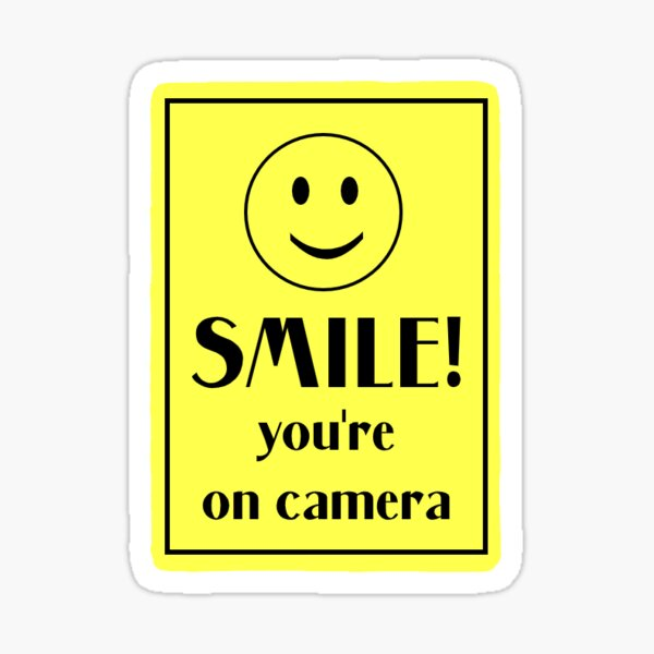 Smile! You're on Camera Sticker