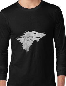 Splinter is Coming Long Sleeve T-Shirt
