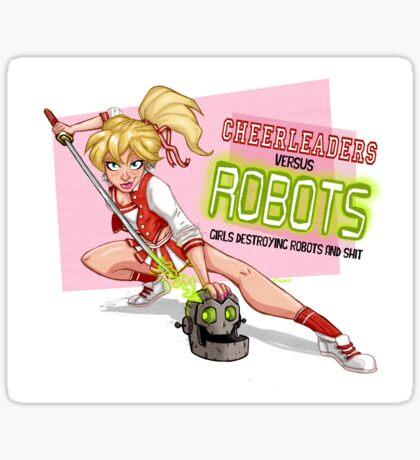 Cheerleaders versus Robots Sticker