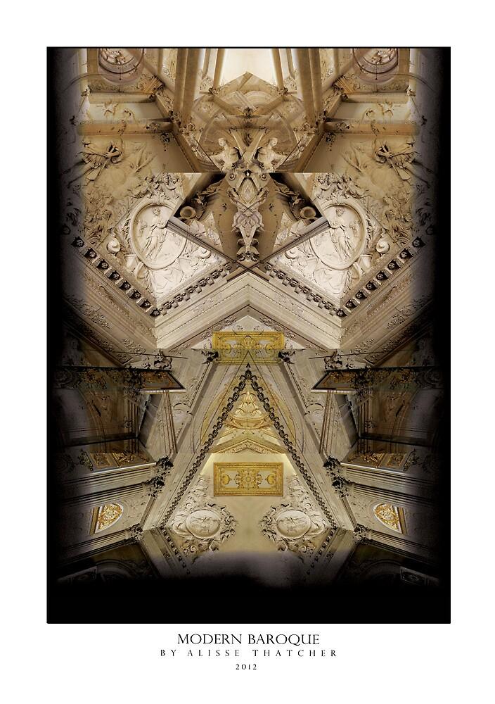 MODERN BAROQUE by Alisse Thatcher