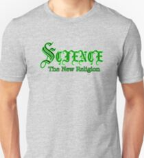 science - the new religion Unisex T-Shirt