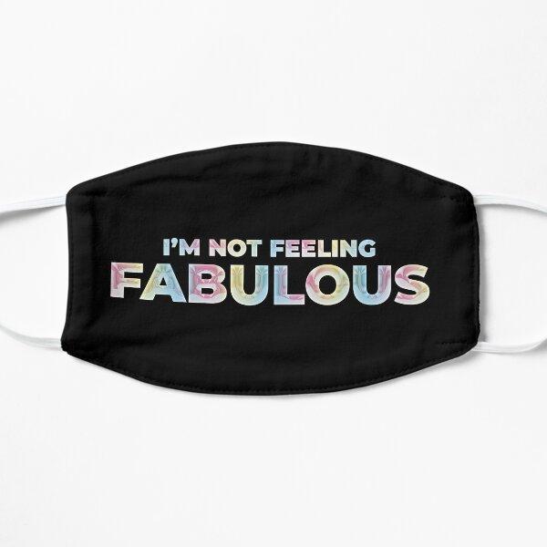 I'm not feeling fabulous -Harry Styles quote holo chrome Mask