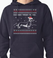 Dachshund Through The Snow, Ugly Christmas Sweater Pullover Hoodie