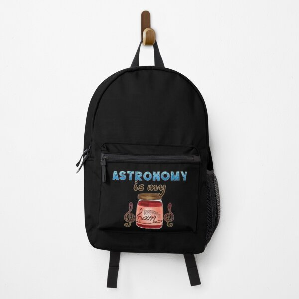 Astronomy Is My Jam Backpack