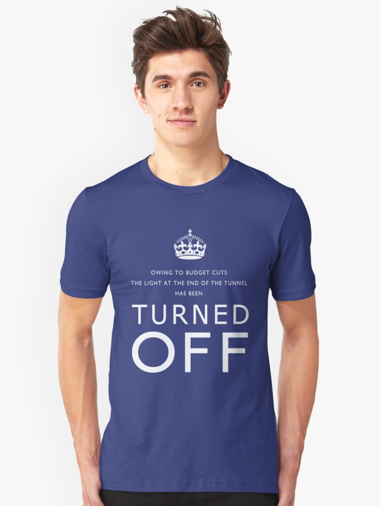 TURNED OFF tee-shirt design white letters Unisex T-Shirt Front