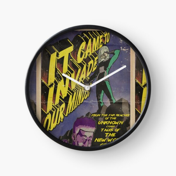 It Came To Invade Our Minds! Clock