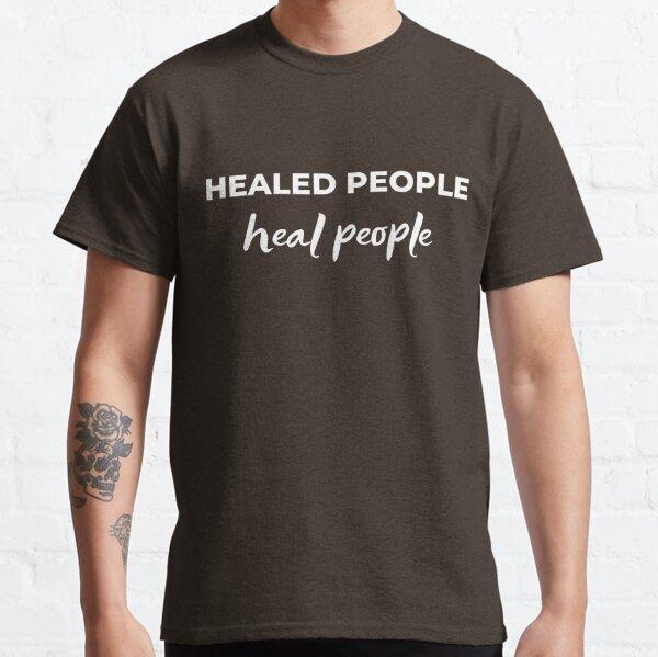 HealedPeopleHealPeople Classic T-Shirt