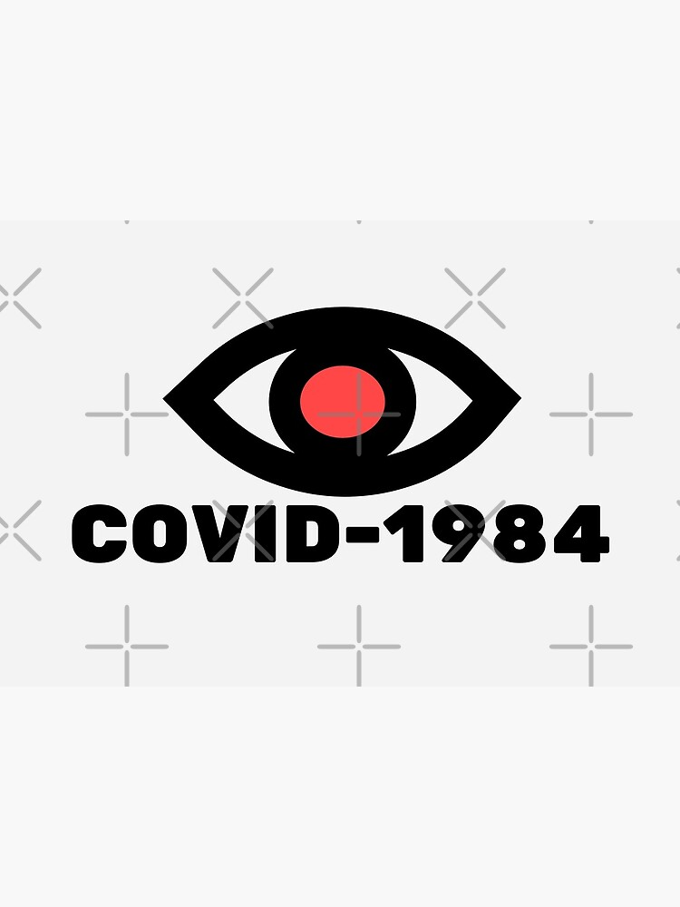 COVID-1984 by nugget4000