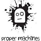 Proper Machines by stuartm65