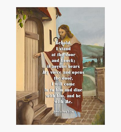 I stand at the door and knock-Rev. 3:20 Photographic Print