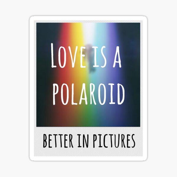 mejor en fotos. Letra de la canción Polaroid de Imagine Dragon. ¡Perfecto para un fanático de Imagine Dragons! Pegatina