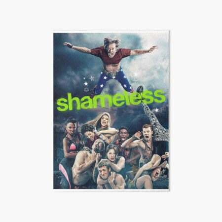 Shameless Poster Art Board Print
