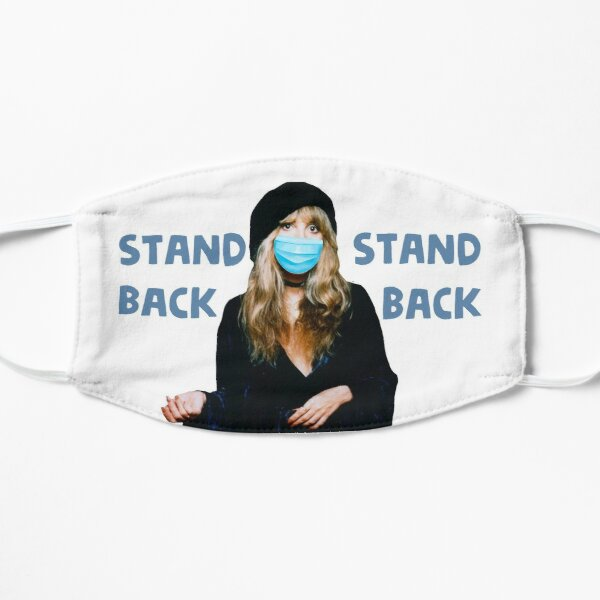 Stevie stand back Mask