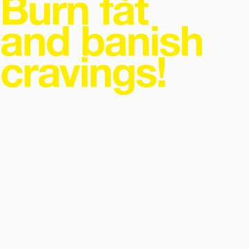 (Spam) Burn fat! (Yellow type) by poprock