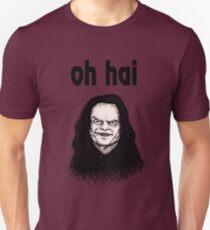 """""""Oh Hai""""  Unisex T-Shirt"""