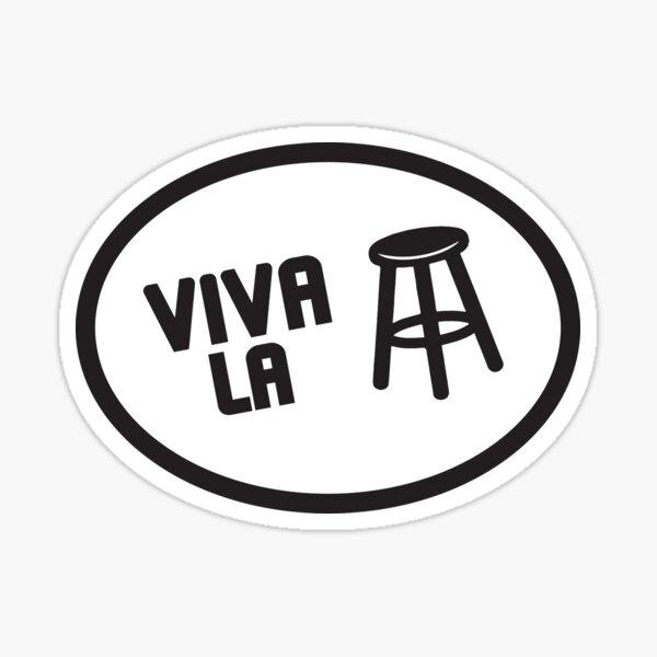 Viva La Stool Sticker
