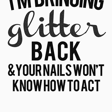 Bringing Glitter Back ^2 by haayleyy