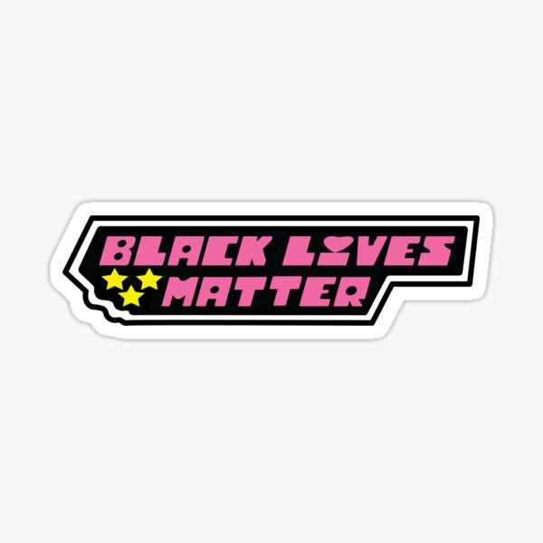 Black Lives Matter Black Power Girls Sticker