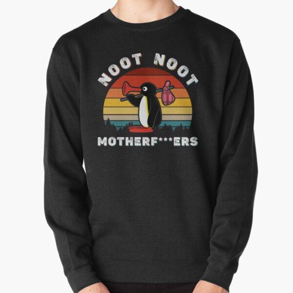 Noot Noot Pingu Chemise Cadeau De Noot Meme, Pingu Noot Noot Motherf Sweatshirt épais