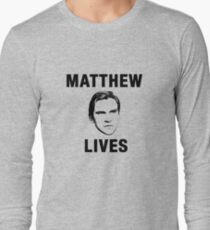 Matthew Lives Long Sleeve T-Shirt