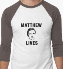 Matthew Lives T-Shirt