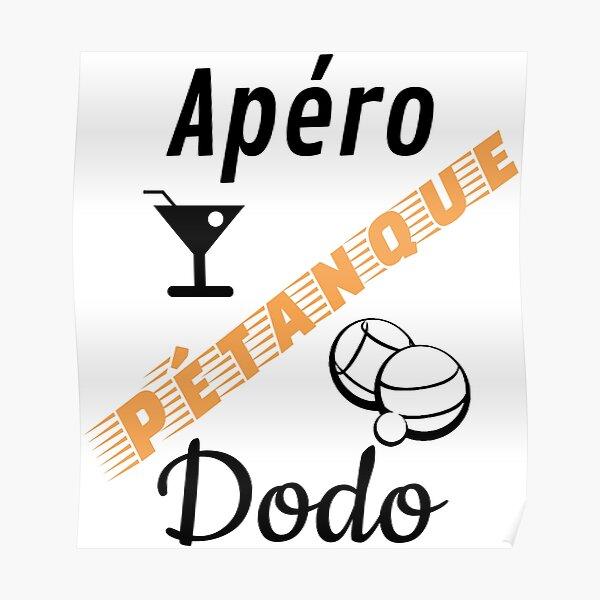 t shirt petanque apero petanque dodo humour cadeau libellé orange noir pour fond blanc Poster