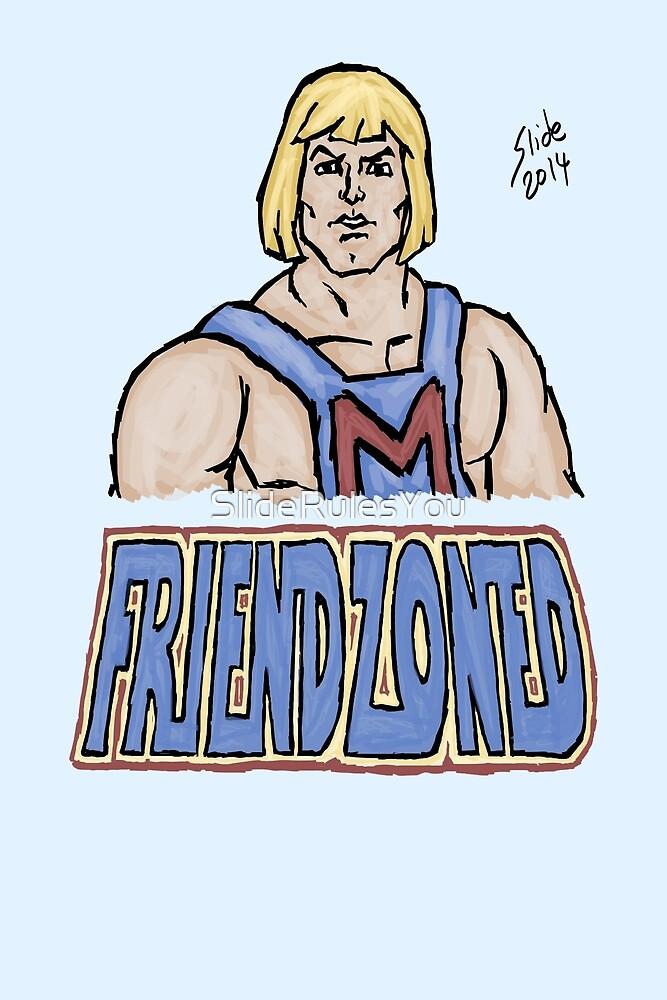 Friendzoned, 2014 by SlideRulesYou