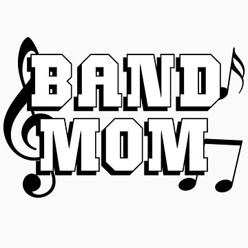Band Mom by shakeoutfitters