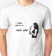 I Think You're a Rock Star Unisex T-Shirt