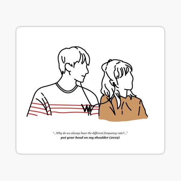 Put Your Head On My Shoulder (White) Sticker