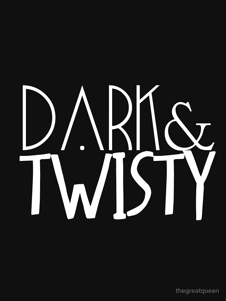 dark & twisty | Women's T-Shirt