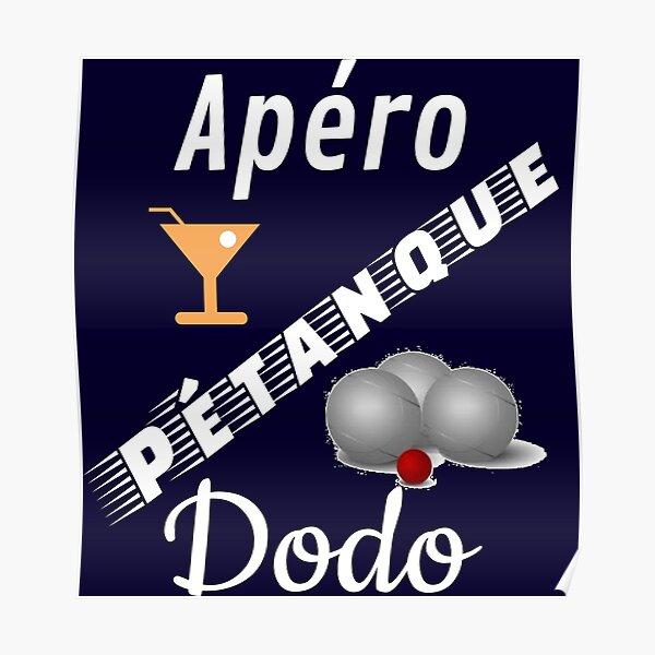 t shirt petanque apero petanque dodo humour cadeau pour fond bleu marine Poster