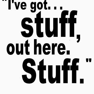 I've got stuff. by Smodgson