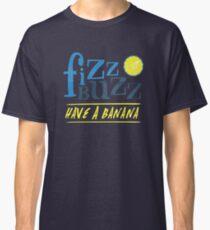Fizz Buzz! Classic T-Shirt