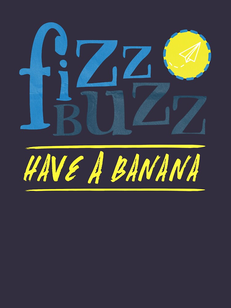 Fizz Buzz! | Women's T-Shirt