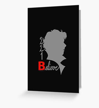 221B: Believe! Greeting Card