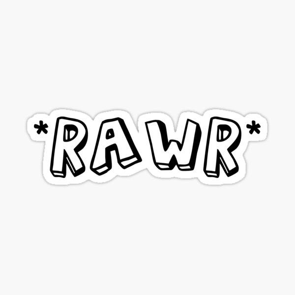 *Rawr* Sticker