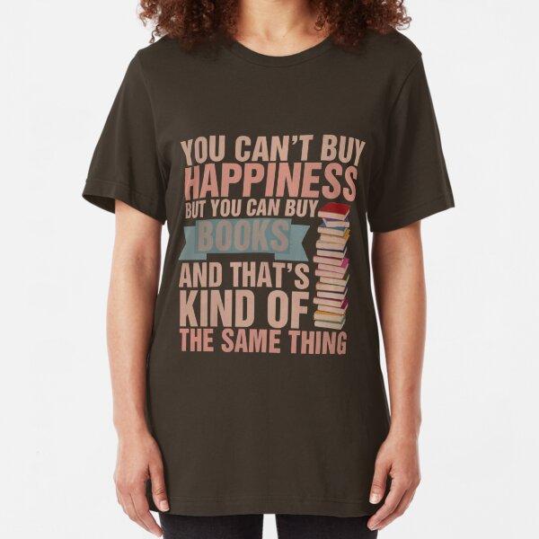 Books=Happiness Slim Fit T-Shirt