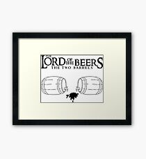 Lord of the Beers - The Two Barrels Framed Print
