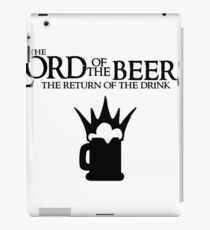 Lord of the Beers - Return of the Drink iPad Case/Skin