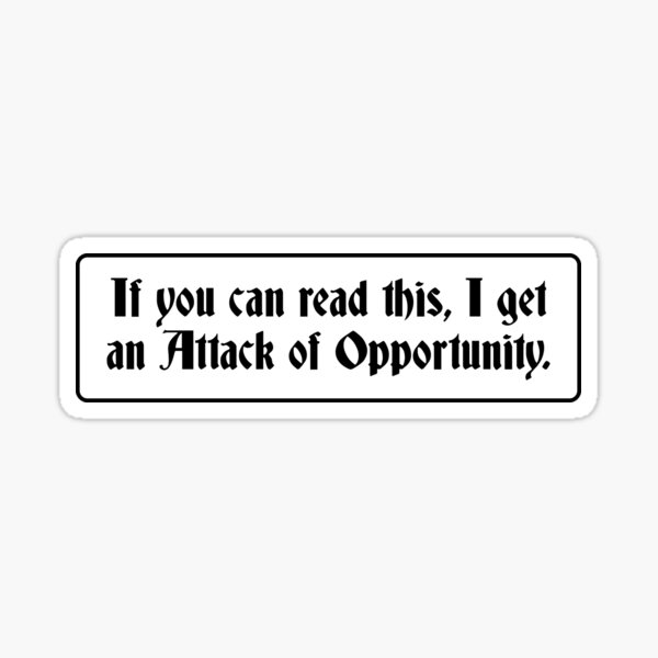 Attack of Opportunity Sticker