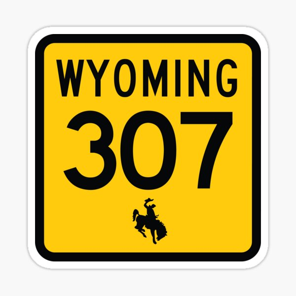 Wyoming State Route 307 (Area Code 307) Sticker