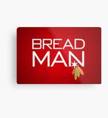 Bread Man Metal Print