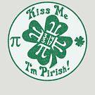 Kiss Me I'm Pirish by MudgeStudios